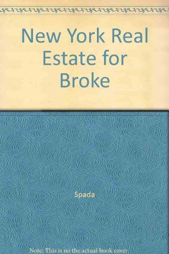 New York Real Estate for Brokers: Spada, Marcia Darvin