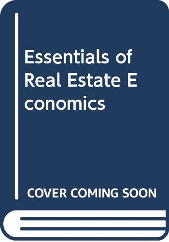 9780324140521: Essentials of Real Estate Economics