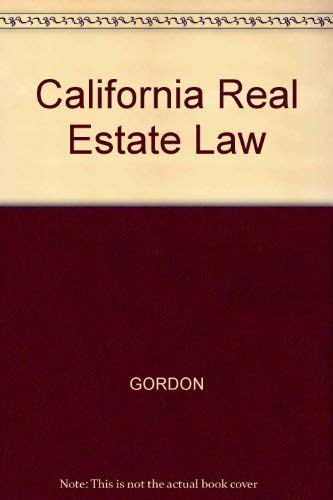 9780324141627: California Real Estate Law: Text and Cases