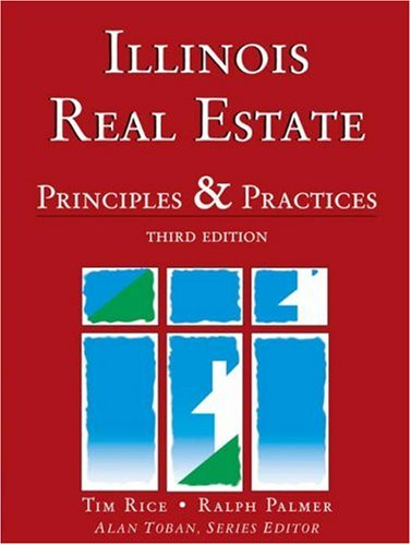 Illinois Real Estate: Principles and Practices: Tim Rice, Ralph