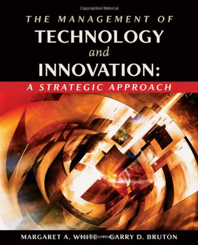 9780324144970: The Management of Technology and Innovation: A Strategic Approach (with InfoTrac)