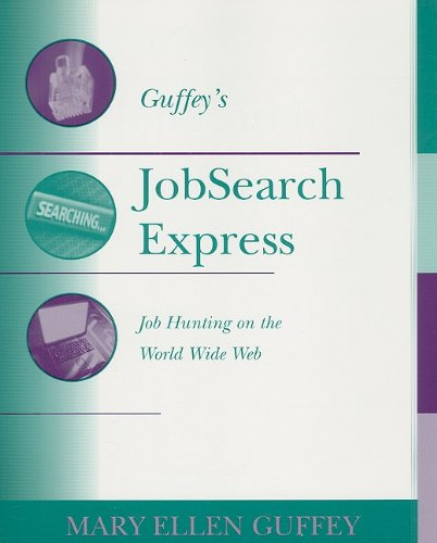 9780324149722: Job Search Express: Job Hunting on the World Wide Web, 3rd