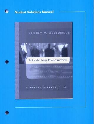 introductory econometrics solutions Nelson education, ltd for your course and learning solutions, visit academic cengagecom  introductory econometrics, fourth edition jeffrey m wooldridge.