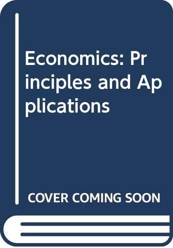 9780324151862: Economics: Principles and Applications