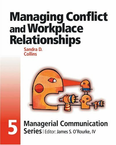 Module 5: Managing Conflict and Workplace Relationships: O'Rourke, James S.;