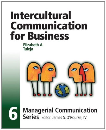 Module 6: Intercultural Communication for Business (Managerial: James S. O'Rourke,