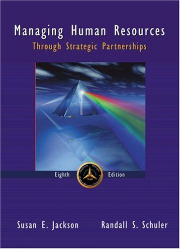 Managing Human Resources Through Strategic Partnerships (0324152655) by Jackson, Susan E.; Schuler, Randall S.