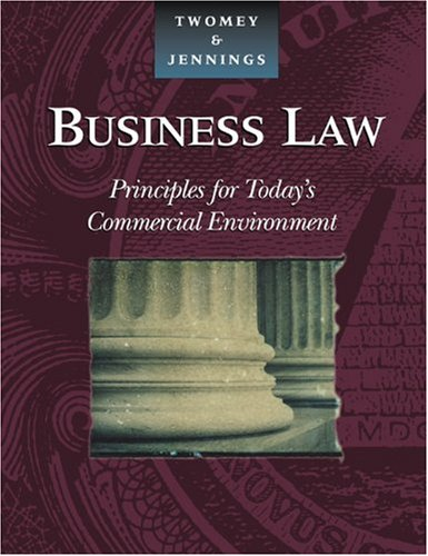 Business Law: Principles for Today's Commercial Environment: David P. Twomey,