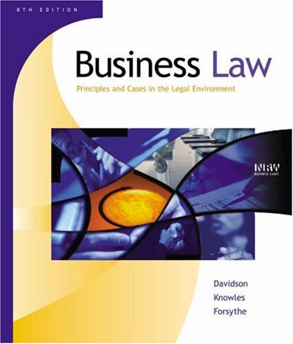 9780324153637: Business Law: Principles and Cases in the Legal Environment