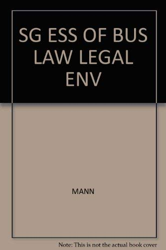 9780324154801: Essentials of Business Law and the Legal Environment