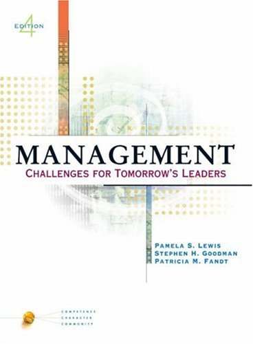 9780324155570: Management: Challenges for Tomorrow's Leaders