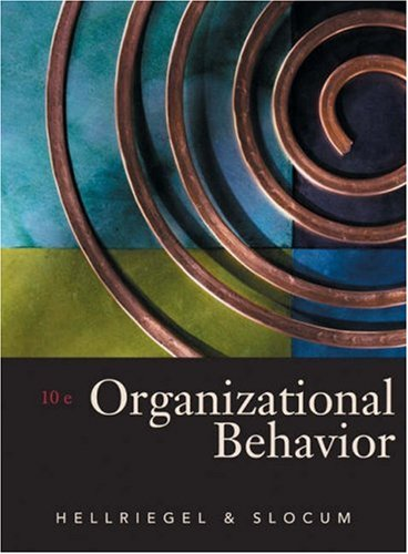 Organizational Behavior (0324156847) by Hellriegel, Don; Slocum, John W.