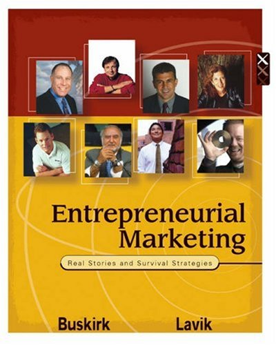 9780324158632: Entrepreneurial Marketing: Real Stories and Survival Strategies