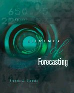 9780324162554: Elements of Forecasting