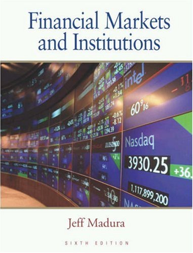 9780324162615: Financial Markets and Institutions