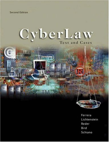 9780324164886: CyberLaw: Text and Cases