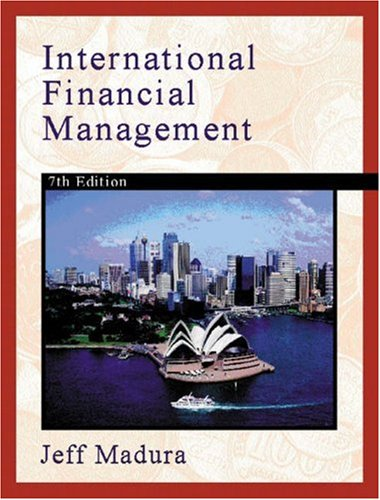 international finance management book by jeff madura International corporate finance jeff madura  download solution international financial management jeff  and solutions for chapter 1 of the book.