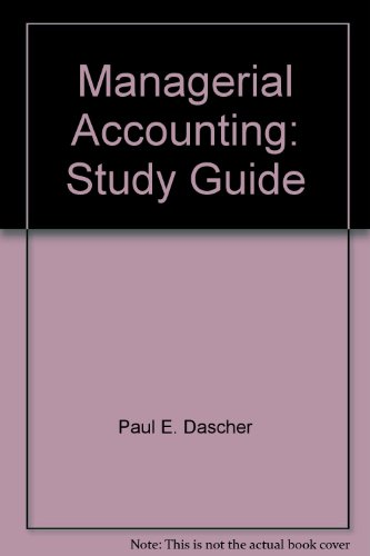 Managerial Accounting: Study Guide
