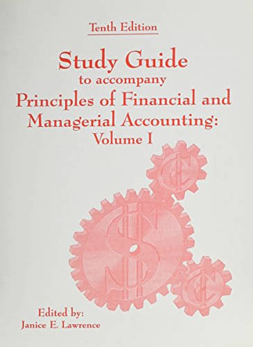 Principles of Financial and Managerial Accounting: Study: Lawrence, Janice
