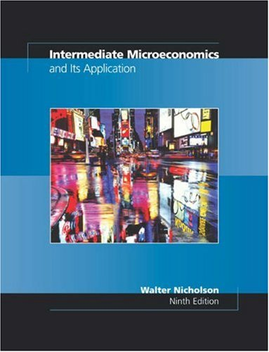 9780324171631: Intermediate Microeconomics and Its Application With Economic Applications Card and Infotrac College Edition