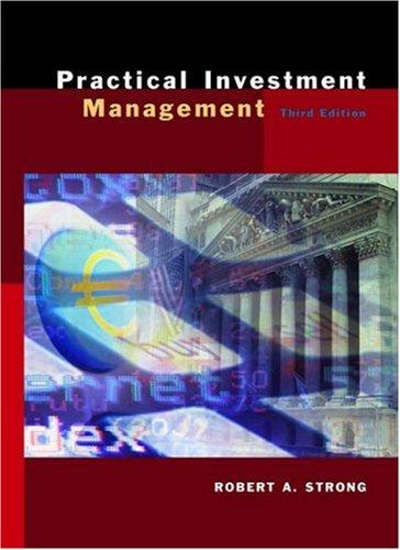 Practical Investment Management: Robert A. Strong