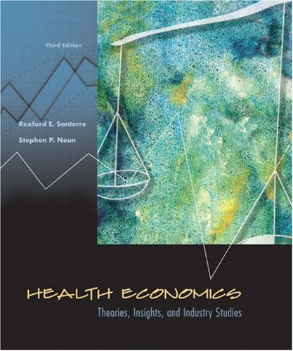 9780324171860: Health Economics: Theories, Insights, and Industry Studies with Economic Applications Card