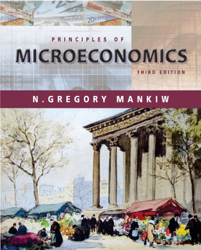 Principles of Microeconomics (with Xtra!) (0324171889) by N. Gregory Mankiw