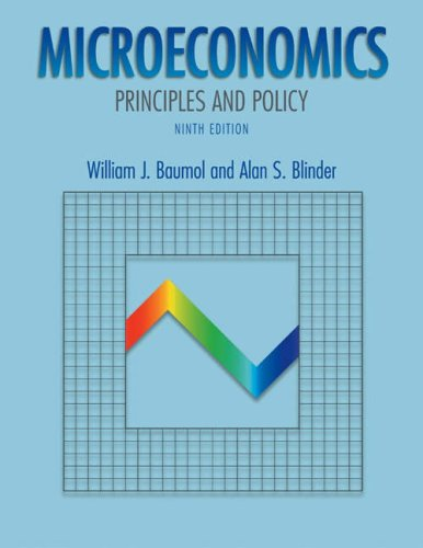 Microeconomics: Principles and Policy with Xtra! Student: William J. Baumol,