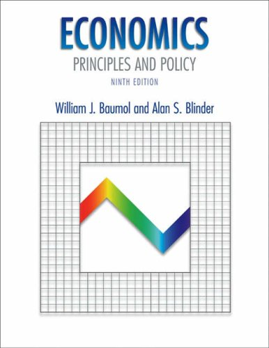 Economics: Principles and Policy with Xtra! Student: William J. Baumol,