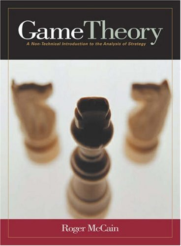 9780324175721: Game Theory: A Non-Technical Introduction to the Analysis of Strategy