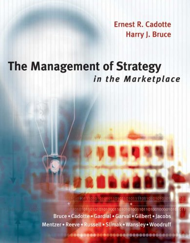 Management of Strategy in the Marketplace: Ernest R. Cadotte,