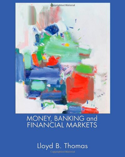 9780324176735: Money, Banking and Financial Markets (Available Titles Cengagenow)