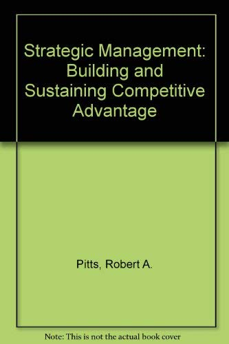 9780324177053: Strategic Management: Building and Sustaining Competitive Advantage