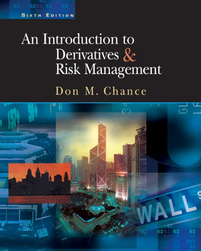 9780324178005: An Introduction to Derivatives and Risk Management