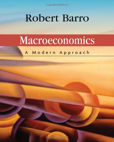 9780324178104: Macroeconomics: A Modern Approach (Available Titles CengageNOW)