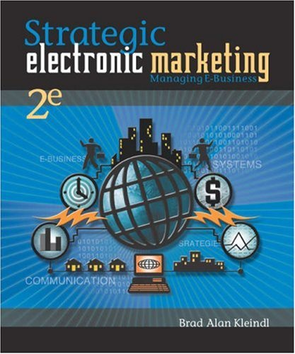 9780324178937: Strategic Electronic Marketing: Managing E-Business