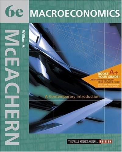 9780324179491: Macroeconomics: A Contemporary Introduction Wall Street Journal Edition with X-tra! CD-ROM