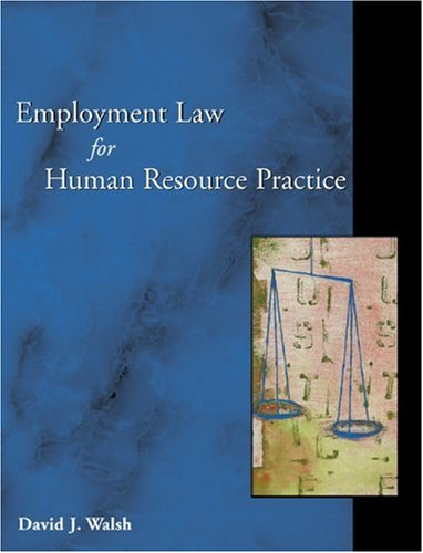 9780324180671: Employment Law for Human Resource Practice
