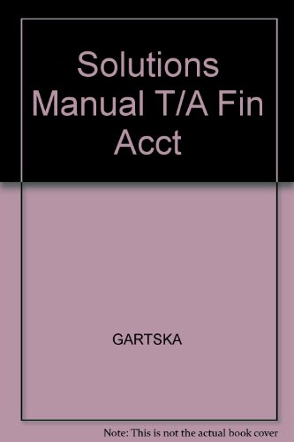 9780324180855: Solutions Manual T/A Fin Acct