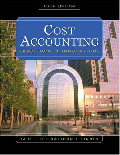 9780324180909: Cost Accounting: Traditions & Innovations