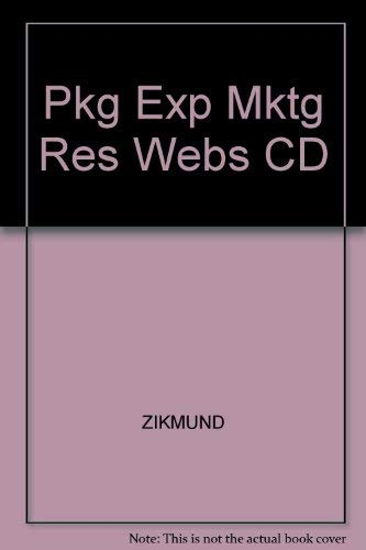 Exploring Marketing Research: Zikmund, William G.
