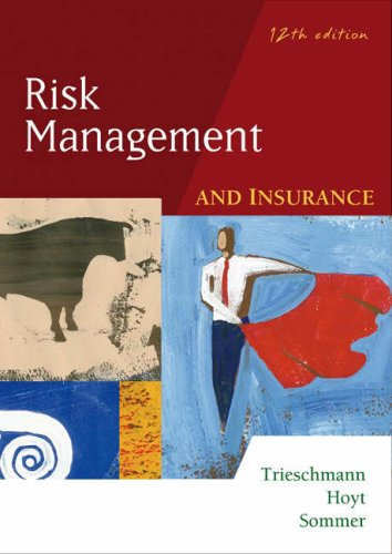 9780324183207: Risk Management and Insurance