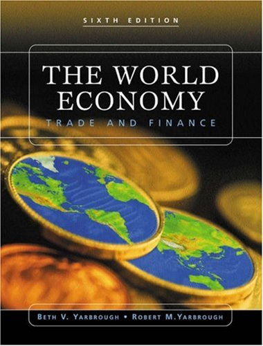 9780324183290: The World Economy: Trade and Finance