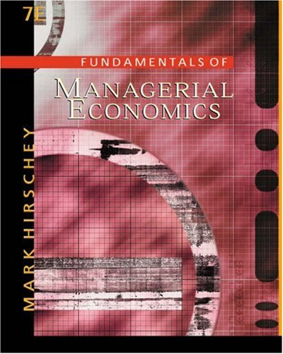 9780324183313: Fundamentals of Managerial Economics With Infotrac