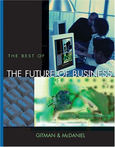 The Best of the Future of Business: Gitman, Lawrence J.;