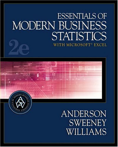 Essentials of Modern Business Statistics With Microsoft: David R. Anderson,