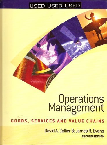 9780324184709: Operations Management : Goods, Services and Value Chains