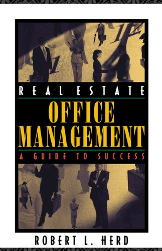 Stock image for Real Estate Office Management: A Guide to Success for sale by SecondSale