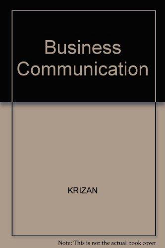 Business Communication: KRIZAN, MERRIER, Jones