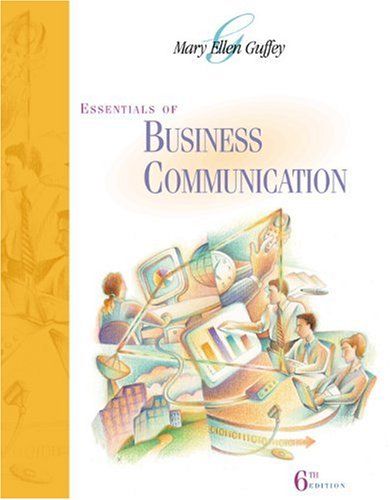 9780324185355: Essentials of Business Communication (6th Edition)